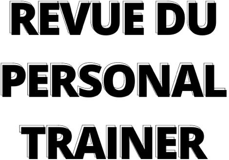 Revue du Personal Trainer